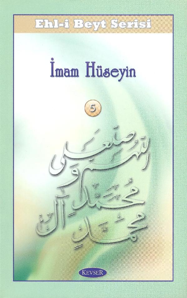 ehl-i-beyt-serisi-5-imam-hüseyin-a-s