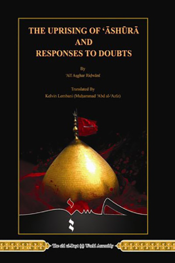 the-uprising-of-ashura-and-responses-to-doubts